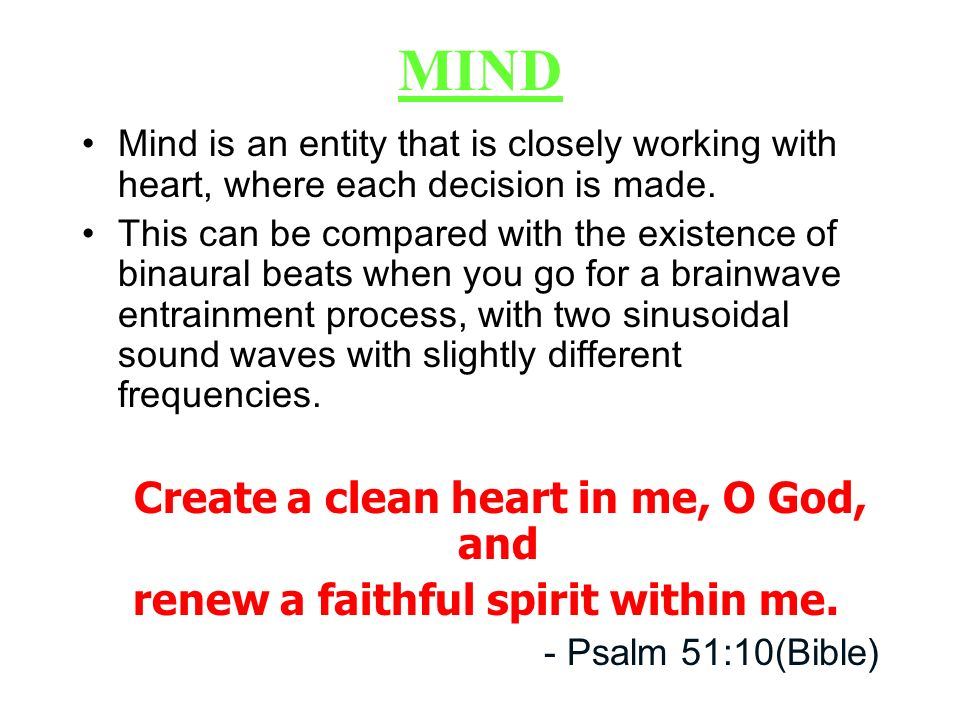 renew a faithful spirit within me.