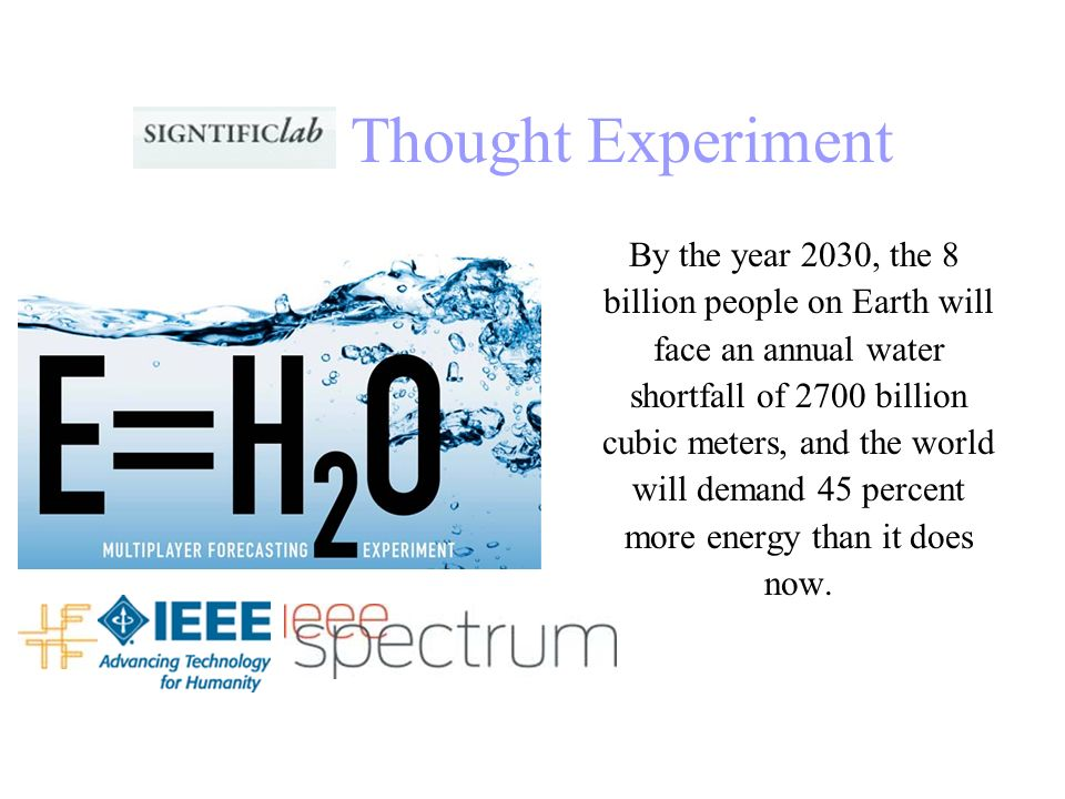 Thought Experiment By the year 2030, the 8