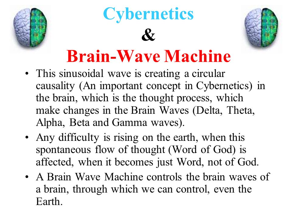Cybernetics & Brain-Wave Machine