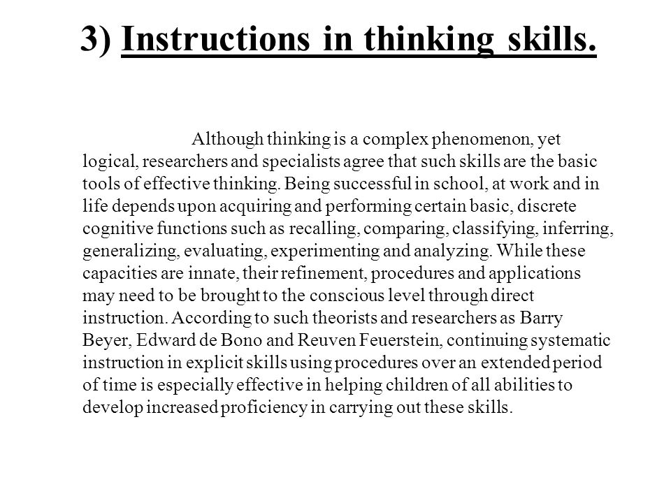 3) Instructions in thinking skills.