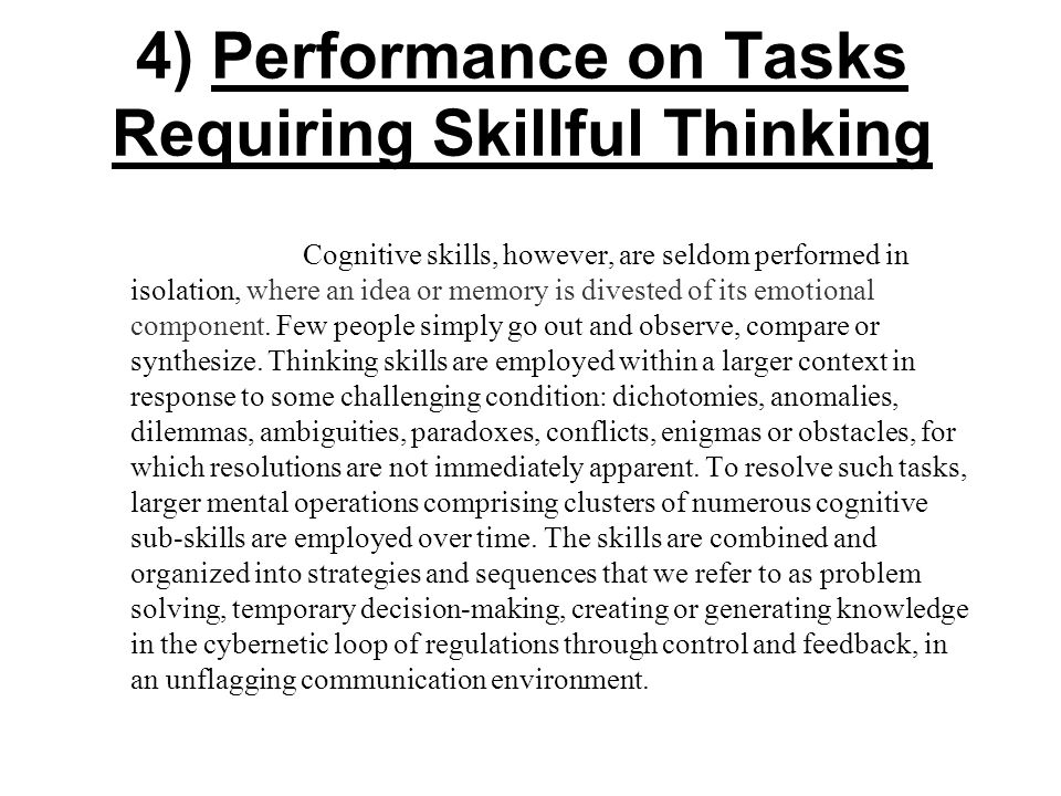 4) Performance on Tasks Requiring Skillful Thinking