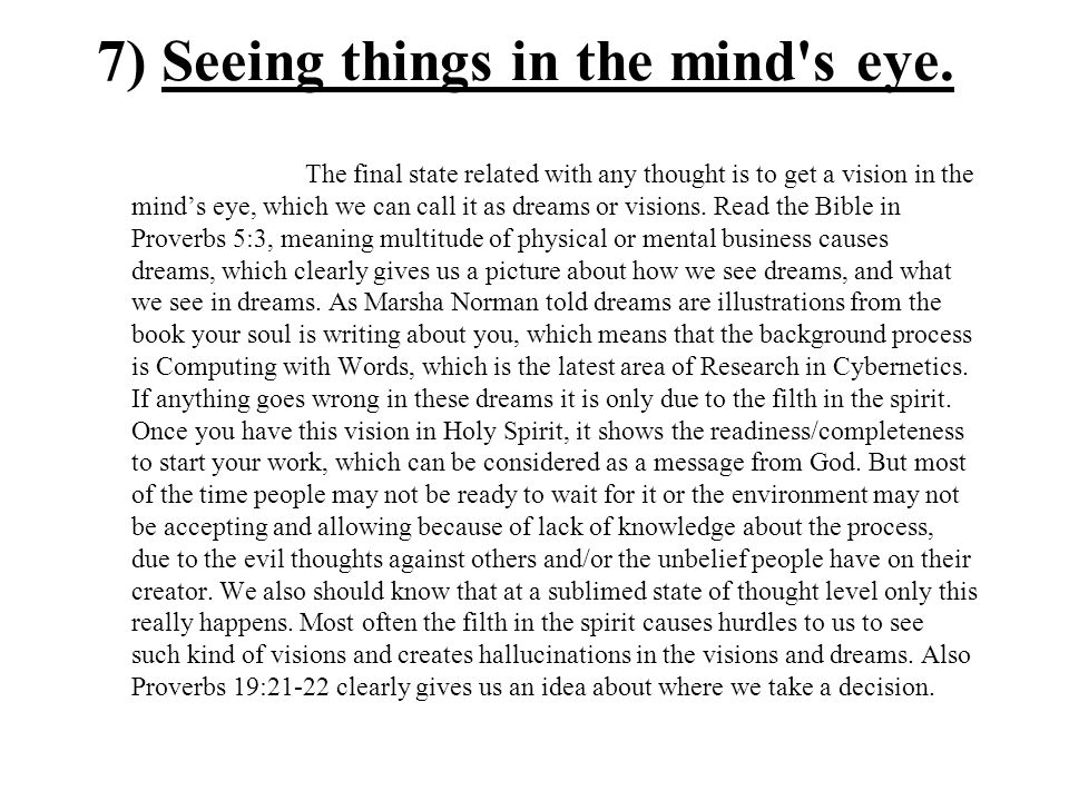 7) Seeing things in the mind s eye.