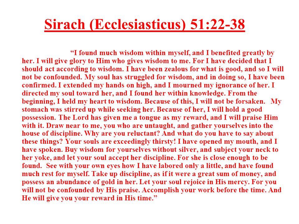 Sirach (Ecclesiasticus) 51:22-38