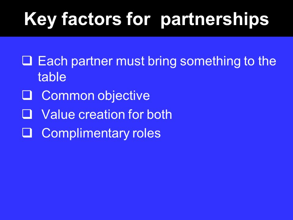 Key factors for partnerships