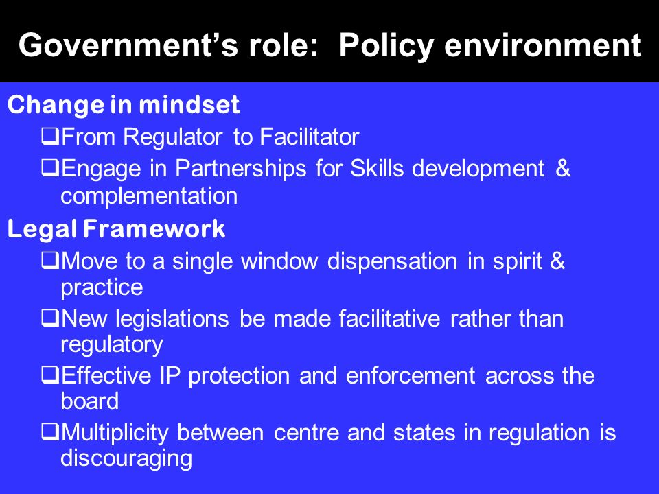 Government's role: Policy environment