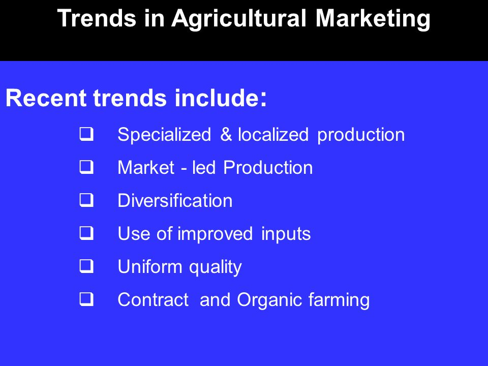 Trends in Agricultural Marketing