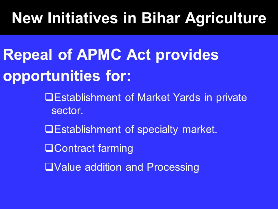 New Initiatives in Bihar Agriculture