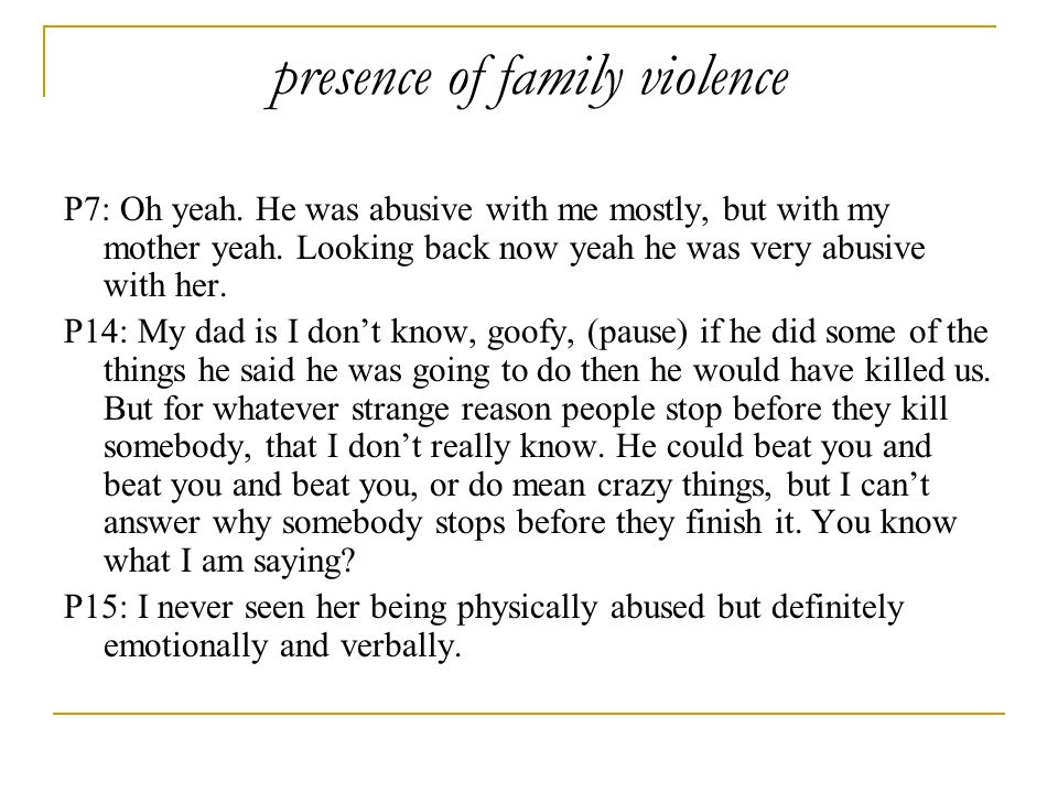 presence of family violence