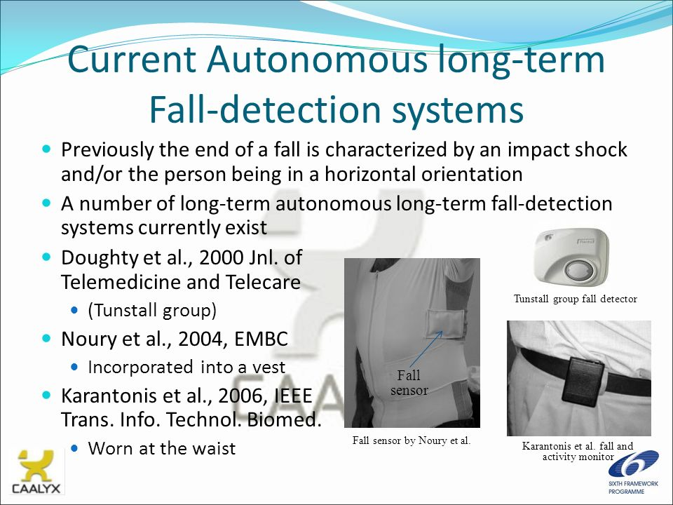Current Autonomous long-term Fall-detection systems