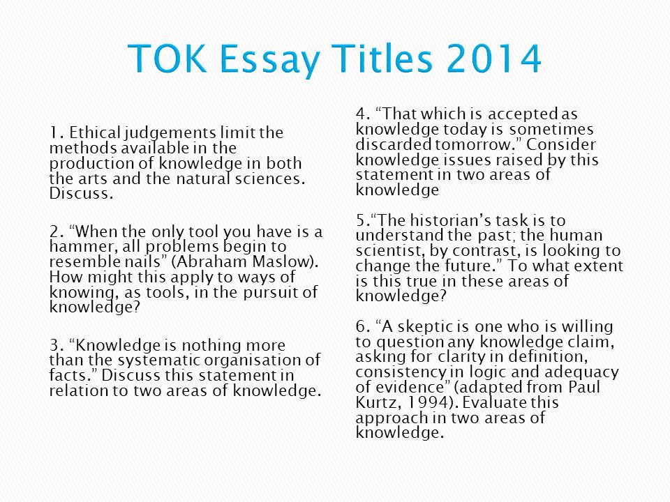 tok essay 2014 This is a sample of our (approximately) 6 page long tok essay 2014 grade a level 7 student notes, which we sell as part of the tok outlines collection, a a package written at international school of d sseldorf in 2014 that contains (approximately) 21 pages of notes across 5 different documents.