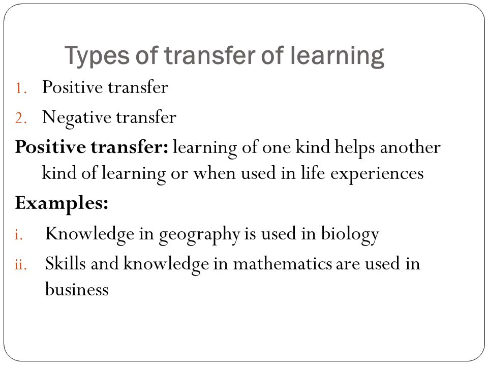 Types of transfer of learning