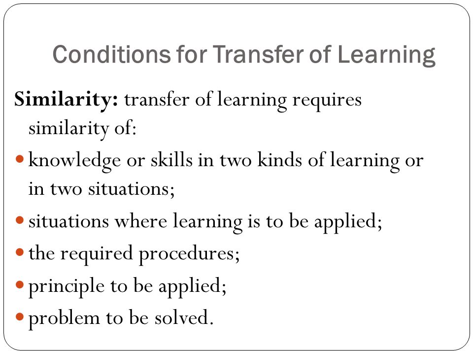Conditions for Transfer of Learning