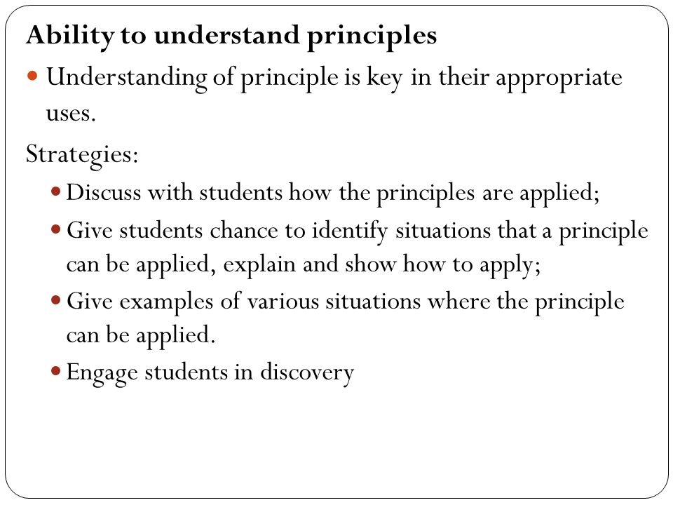 Ability to understand principles