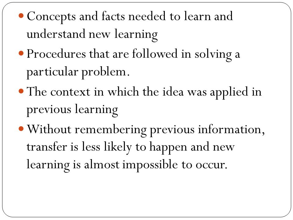 Concepts and facts needed to learn and understand new learning