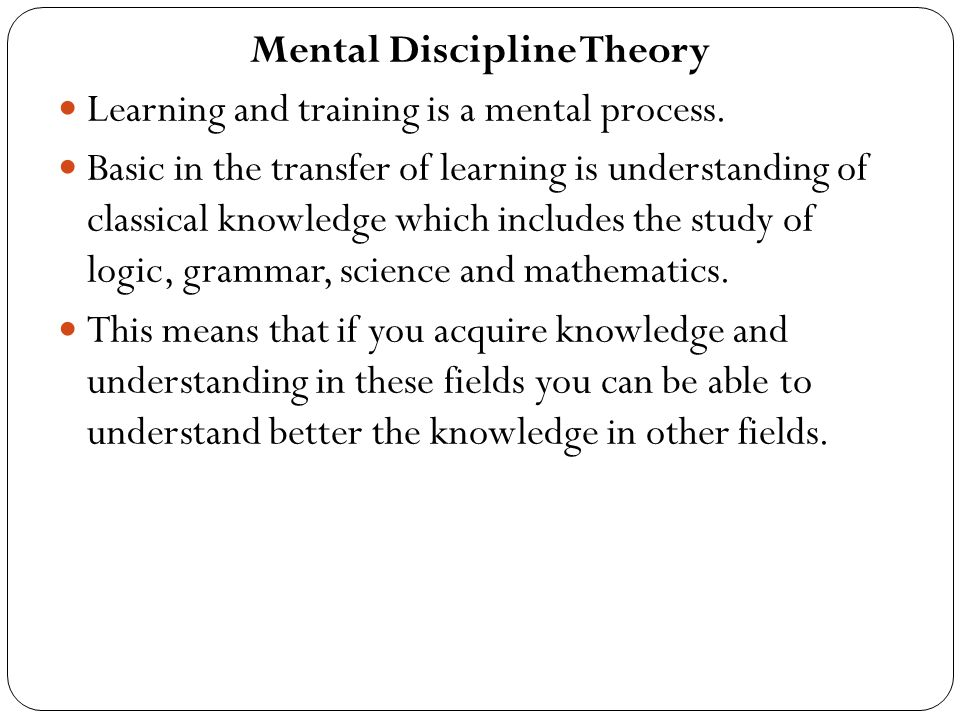 Mental Discipline Theory
