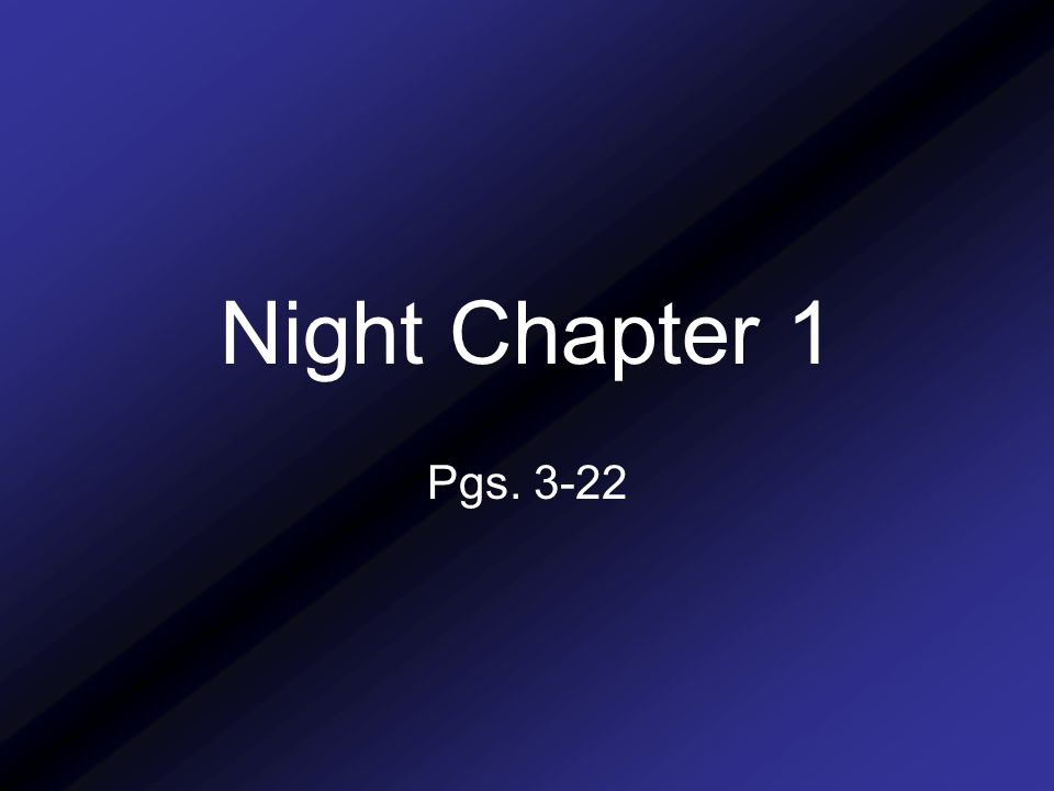 night chapters 1 and 2 journal How to write a dissertation or  ``after working eight hours in the lab that night, we realized'' has no place in the dissertation  chapter 1: introduction.