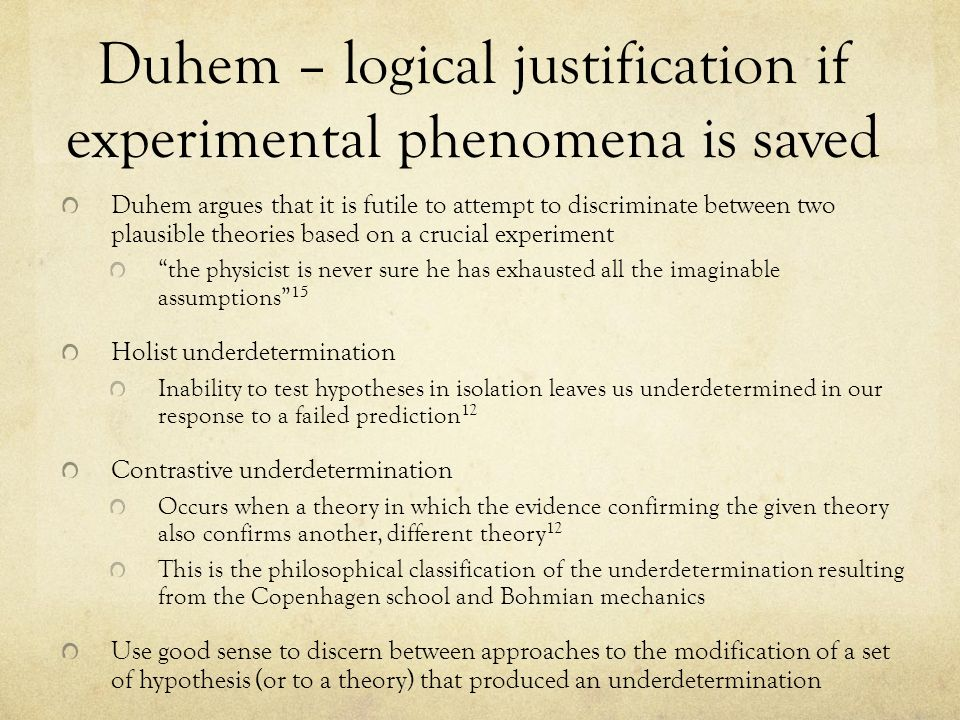 duhem and the good sense of the physicist essay Quine holds that the thesis about reference is not just a special case of the other thesis in order to make sense history of physics essays on the quine.