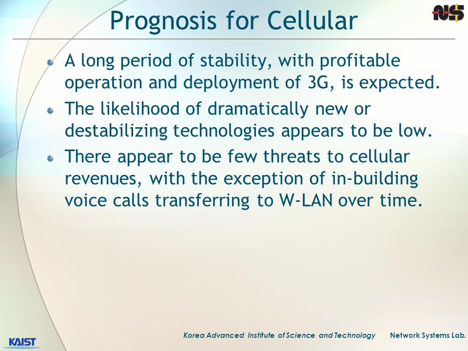 Prognosis for Cellular