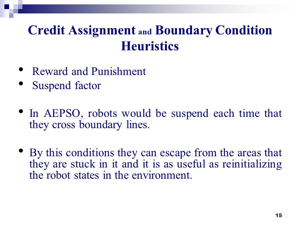 Credit Assignment and Boundary Condition Heuristics
