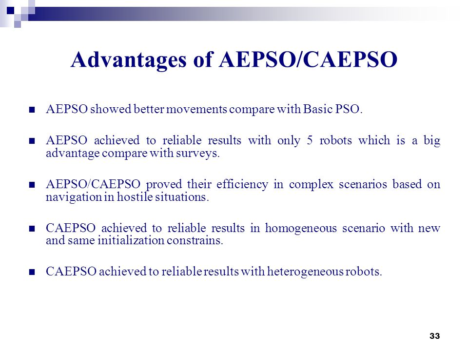 Advantages of AEPSO/CAEPSO