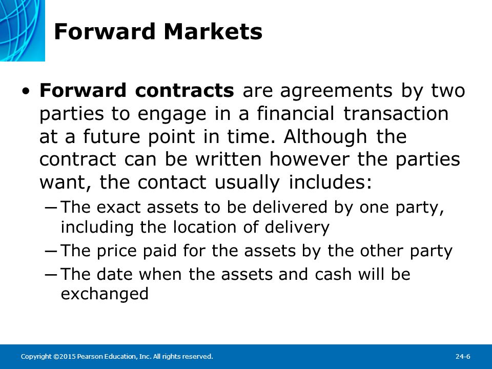 Forward Markets An Example of an Interest-Rate Contract