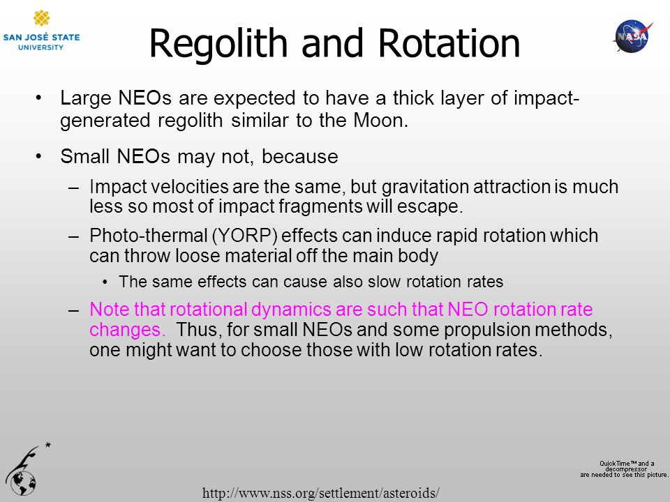 Regolith and Rotation Large NEOs are expected to have a thick layer of impact- generated regolith similar to the Moon.