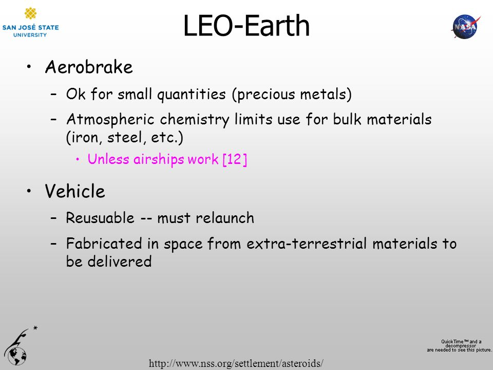 LEO-Earth Aerobrake Vehicle Ok for small quantities (precious metals)
