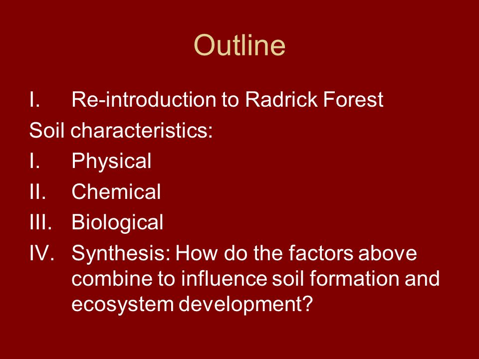 Radrick forest a mixed oak ecosystem ppt video online for What are soil characteristics