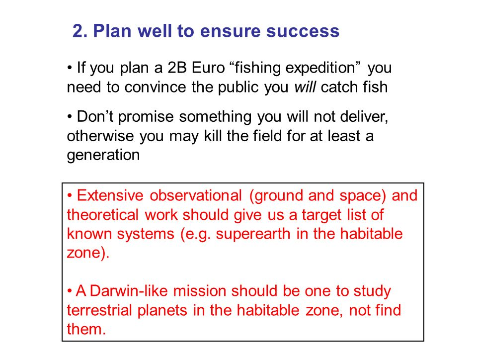 2. Plan well to ensure success
