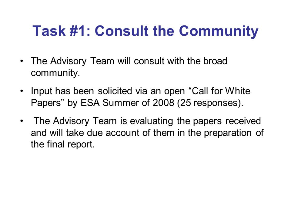 Task #1: Consult the Community