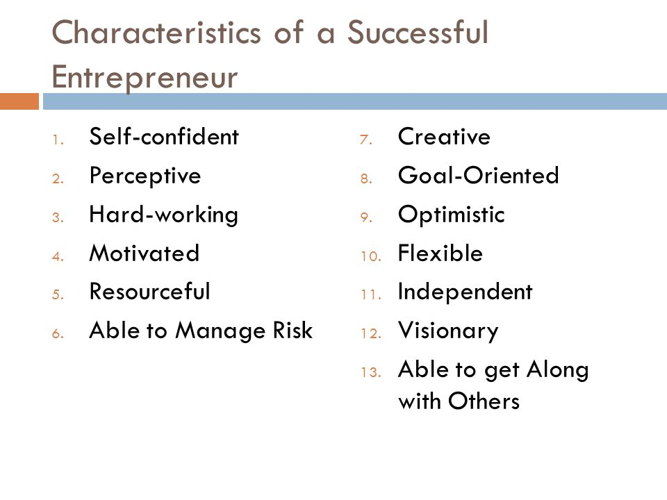 two qualities for a successful entrepreneur Characteristics of a successful entrepreneur print reference propose three key competencies of successful entrepreneurs namely and i had two years.