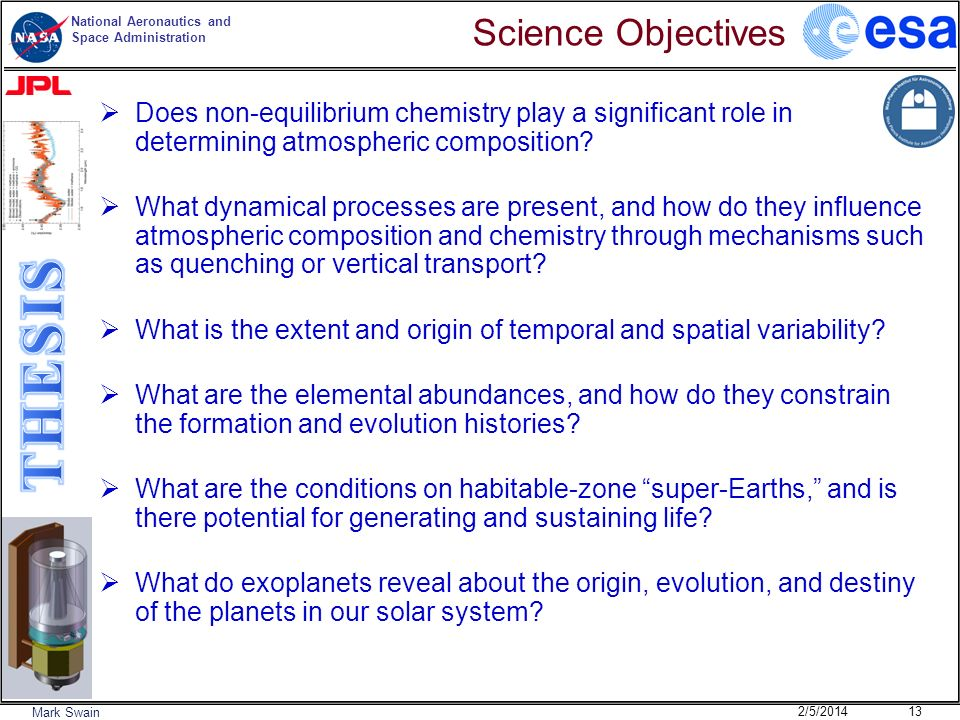 Science Objectives Does non-equilibrium chemistry play a significant role in determining atmospheric composition