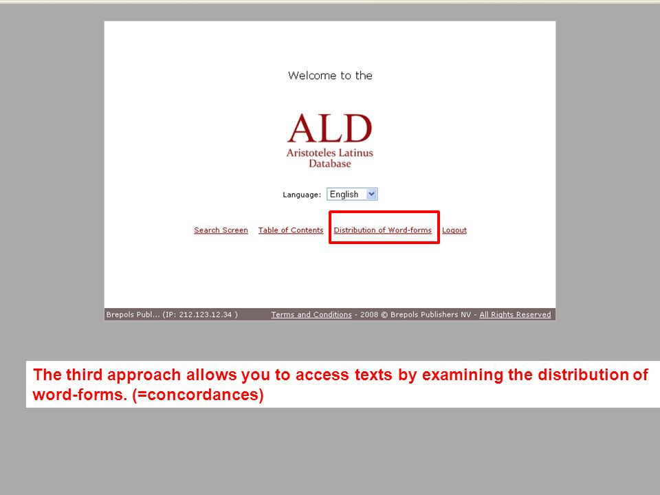 The third approach allows you to access texts by examining the distribution of word-forms.