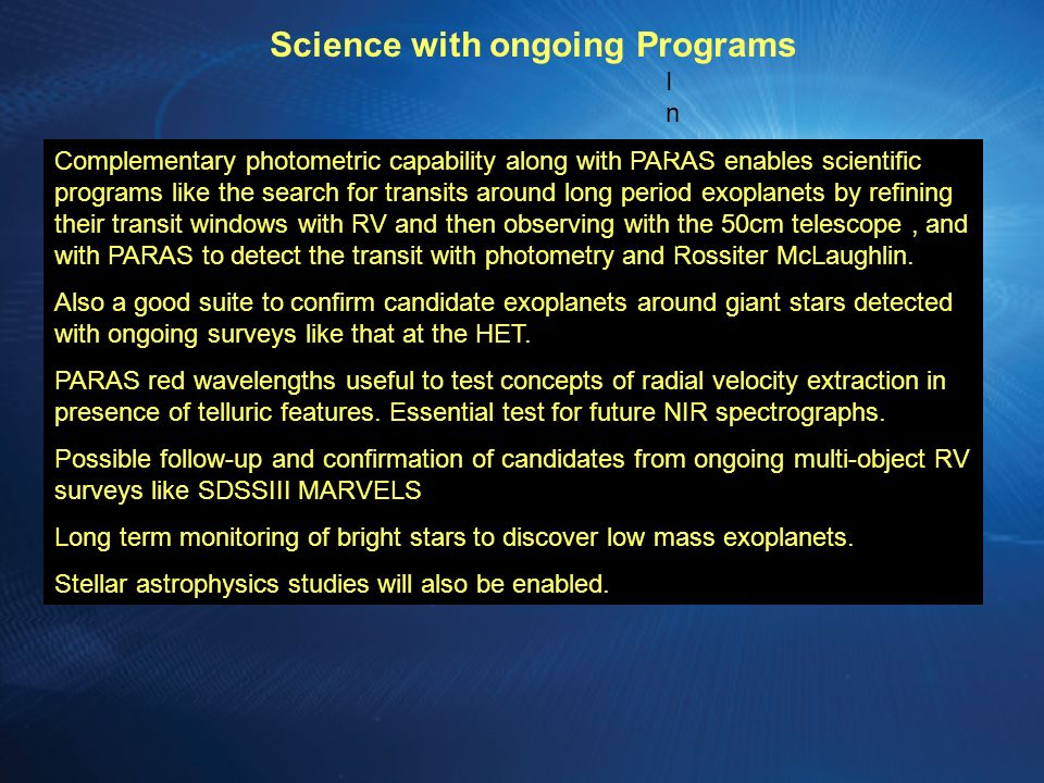 Science with ongoing Programs