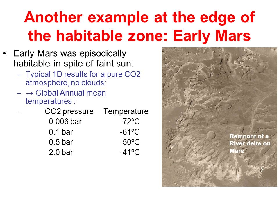 Another example at the edge of the habitable zone: Early Mars