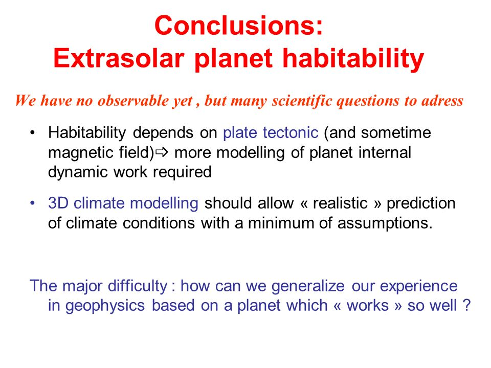 Conclusions: Extrasolar planet habitability
