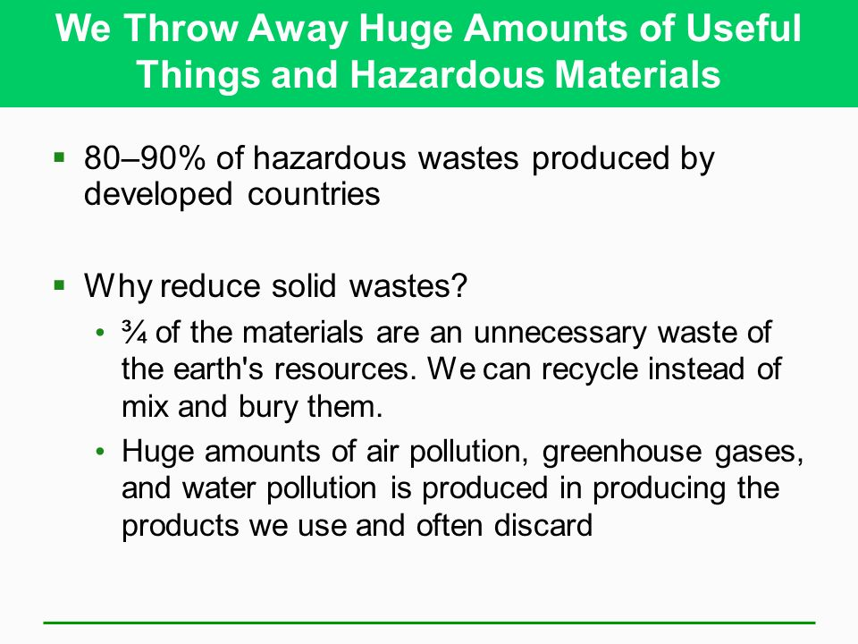 Solid and hazardous waste ppt video online download for Waste things to useful things