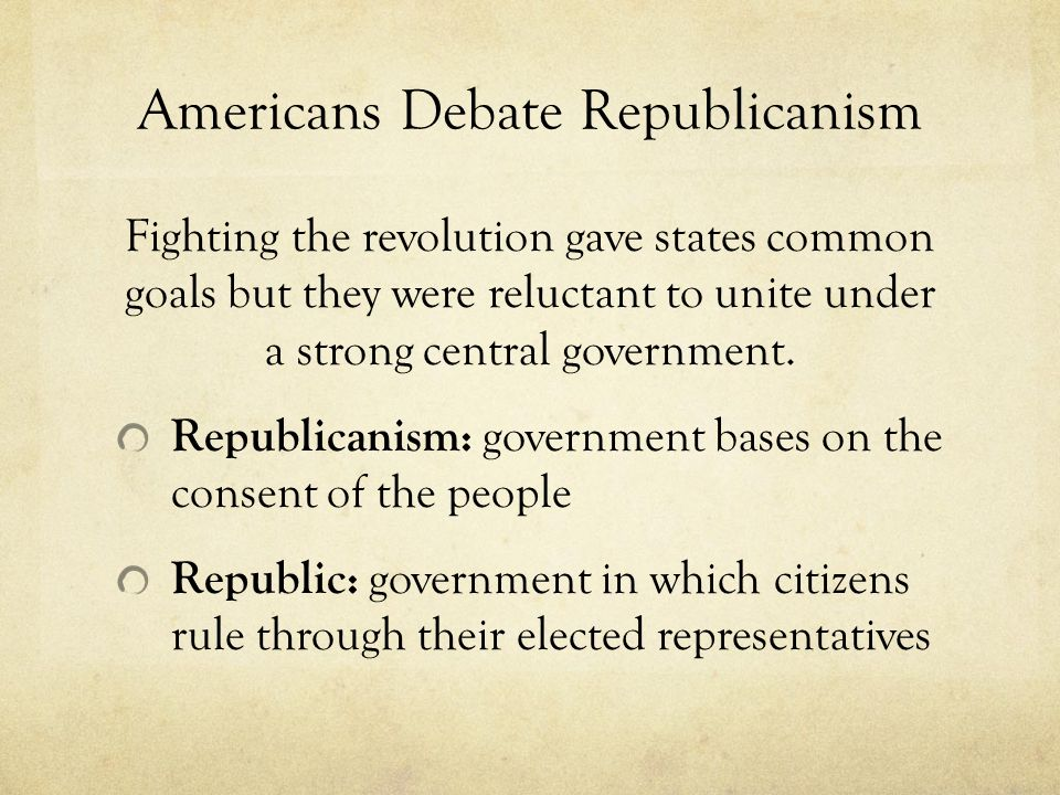 Americans Debate Republicanism