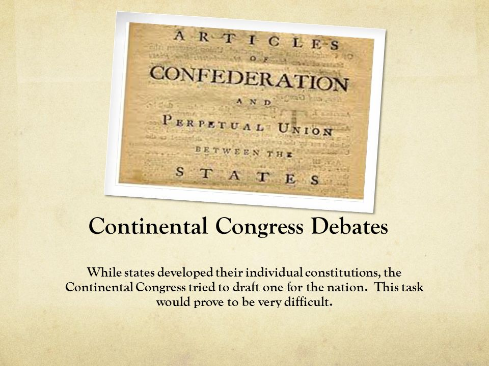 Continental Congress Debates