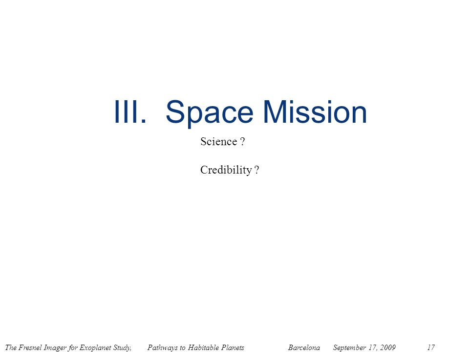 III. Space Mission Science Credibility