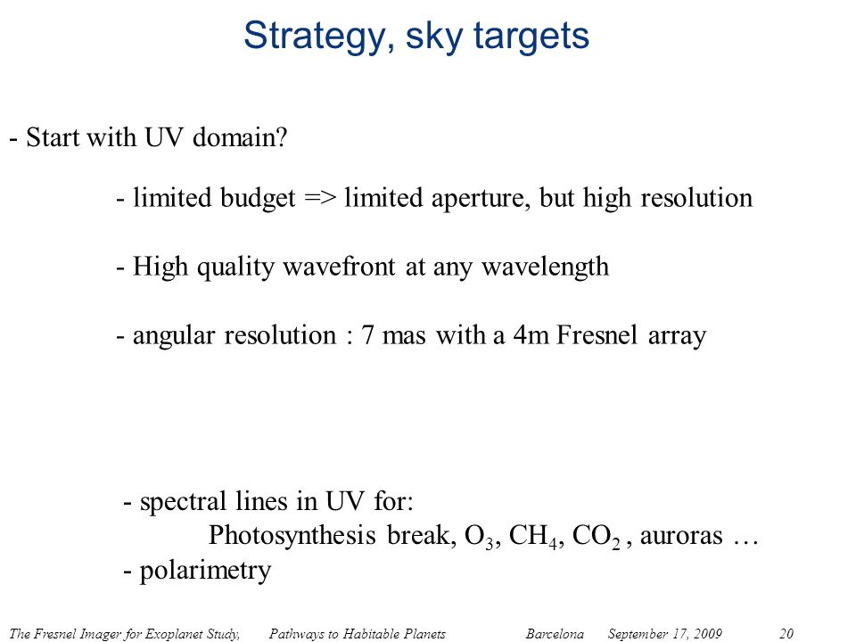 Strategy, sky targets - Start with UV domain