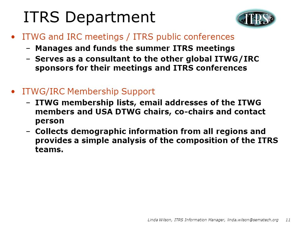ITRS Department ITWG and IRC meetings / ITRS public conferences