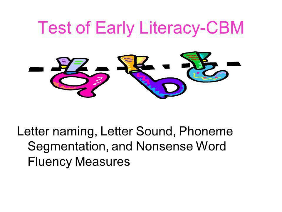 Test of Early Literacy-CBM