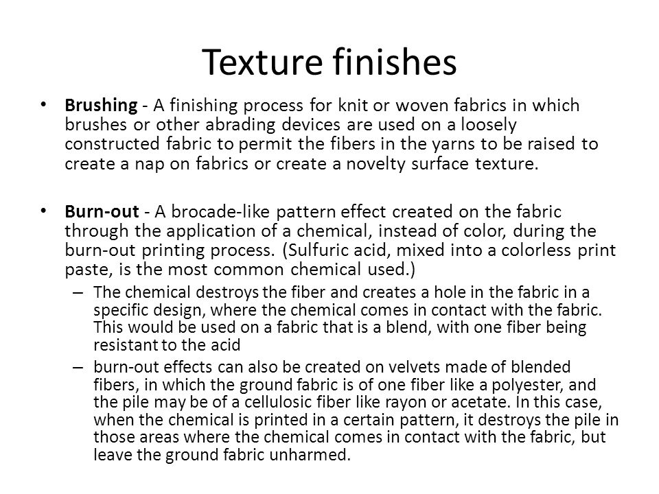 Texture finishes