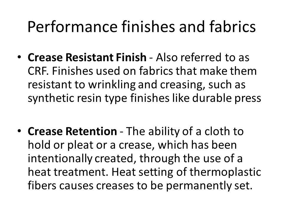 Performance finishes and fabrics