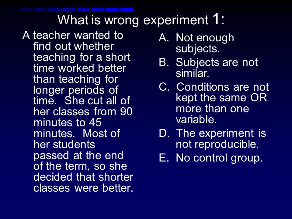 What is wrong experiment 1: