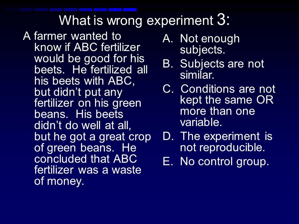 What is wrong experiment 3: