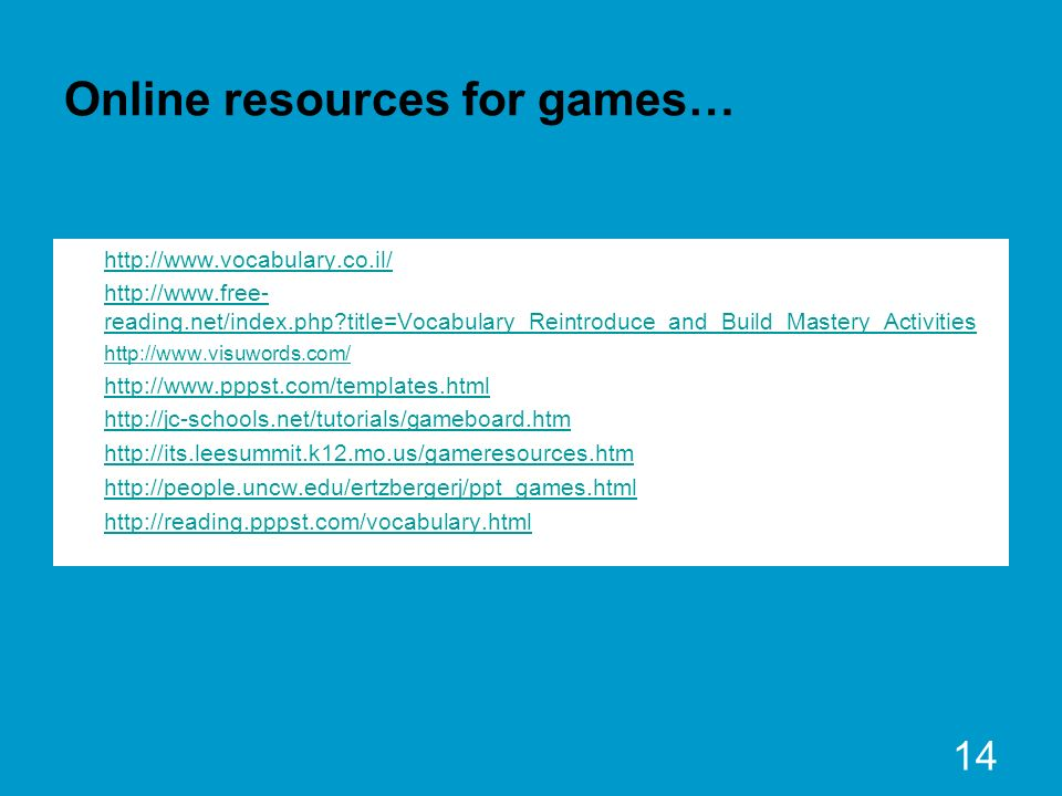 Online resources for games…