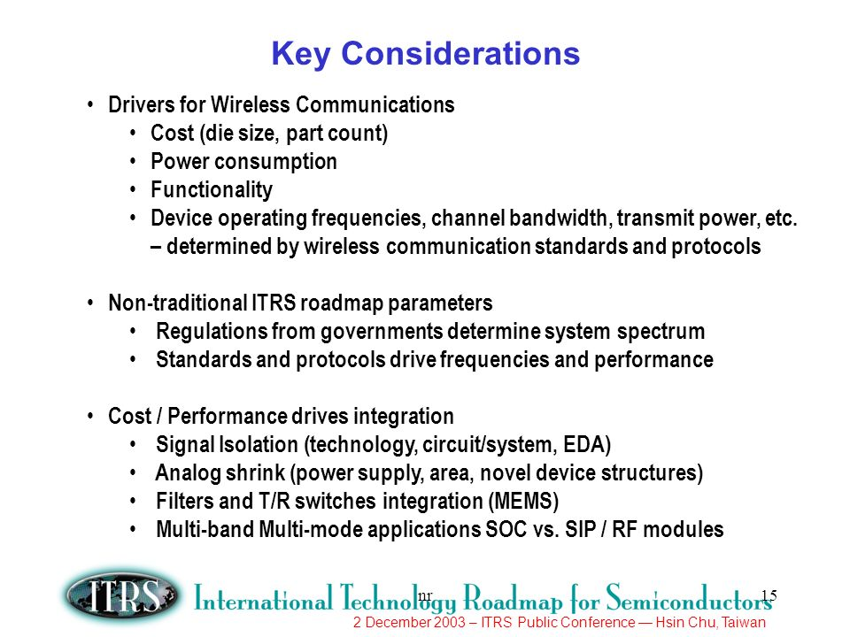 Key Considerations Drivers for Wireless Communications