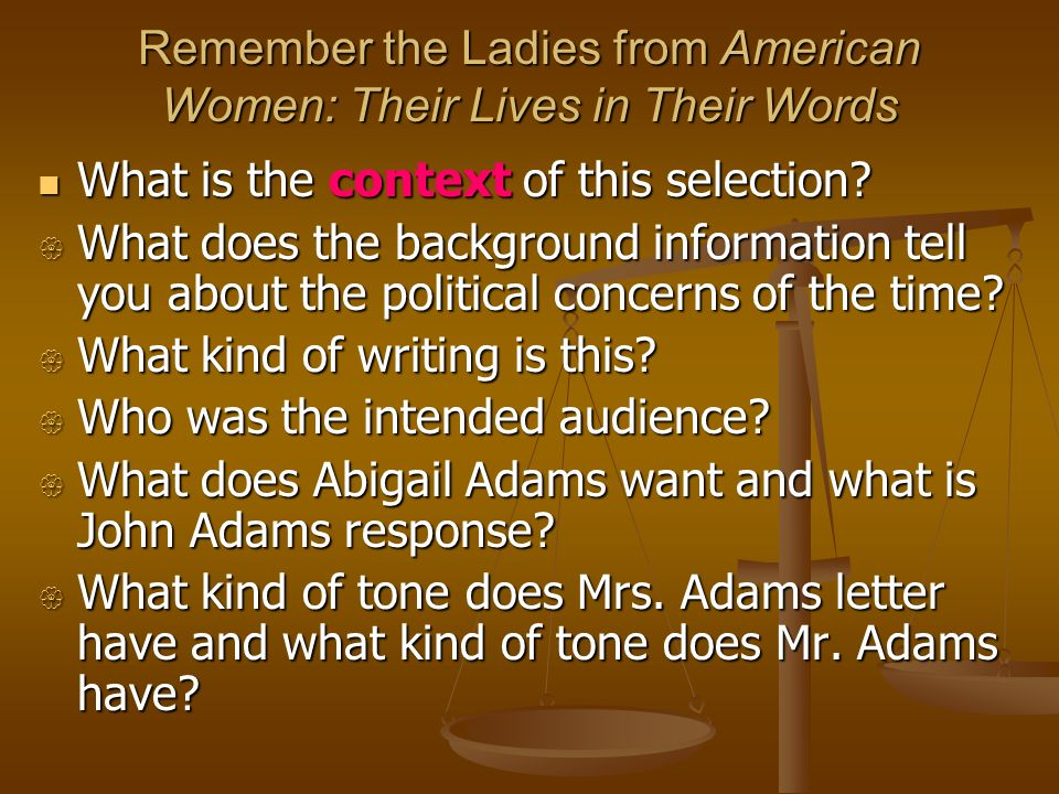 Remember the Ladies from American Women: Their Lives in Their Words
